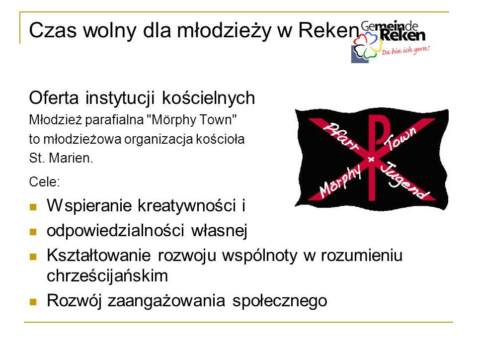 Czas wolny dla młodzieży w Reken Młodzież parafialna Mörphy Town Oferta: - Opieka nad dziećmi i młodzieżą w wieku - 8 - 18 lat w grupach - ok.