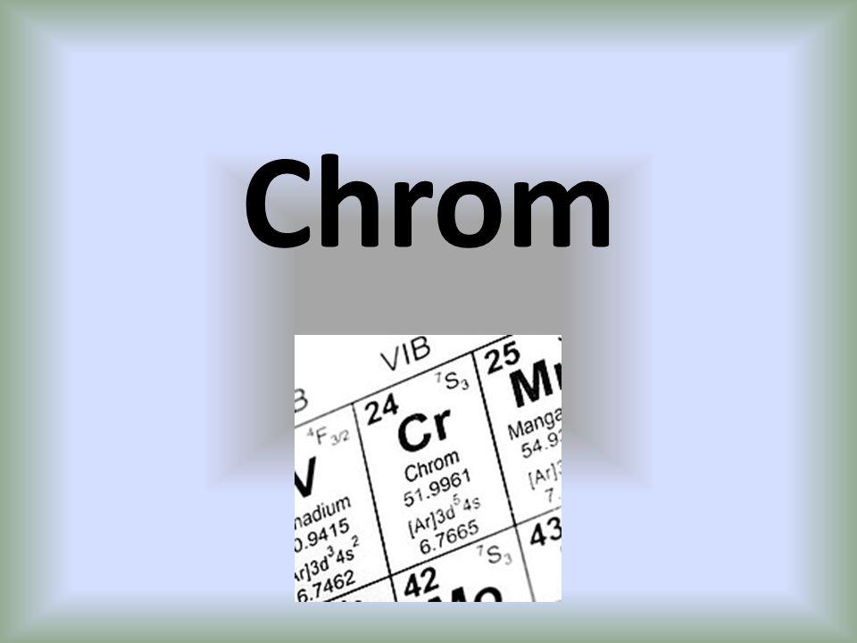 Cr GrupaOkresLiczba atomowa Liczba masowa Stan skupienia Konfiguracja elektronowa VI B Chromowce 42451.9961ciało stałe1s 2 2s 2 2p 6 3s 2 3p 6 4s 1 3d 5