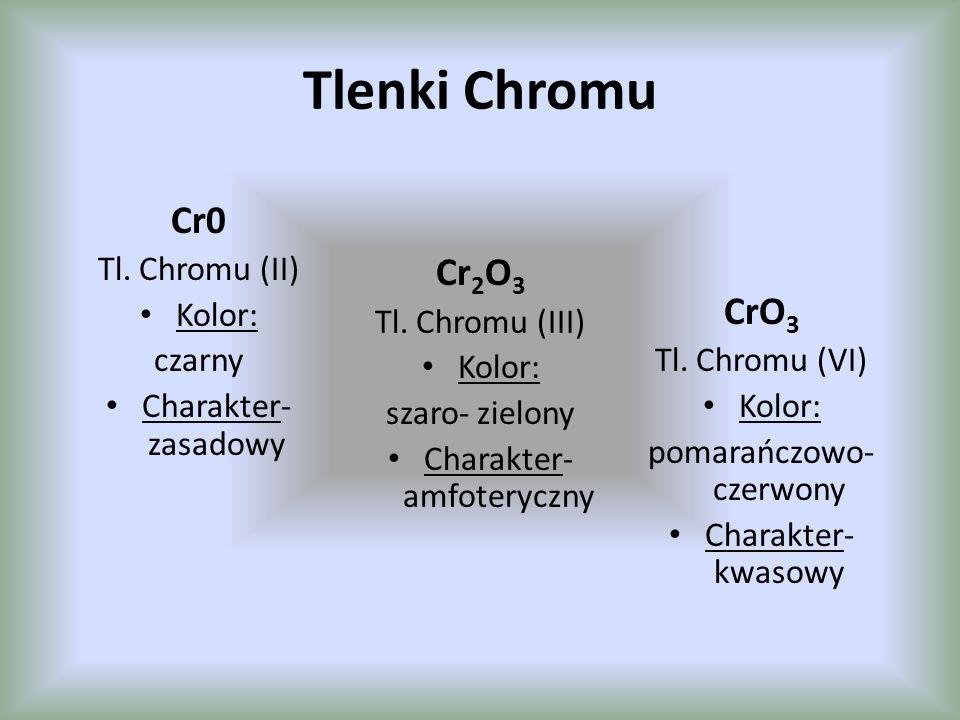 Tlenek Chromu (II) CrO Tlenek chromu(II) – substancja o barwie czarnej – reaguje z kwasami, np.: Tlenek ten po ogrzaniu w obecności tlenu rozżarza się i przechodzi w tlenek chromu(III): Roztwory wodne rozpuszczalnych soli chromu(II) są niebieskie, a soli chromu(III) – szarozielone.
