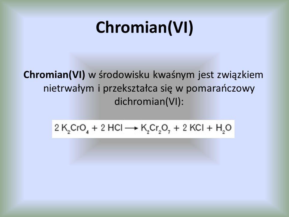 Dichromian(VI) Dichromian(VI) w środowisku zasadowym jest związkiem nietrwałym i przekształca się w żółty chromian(VI).