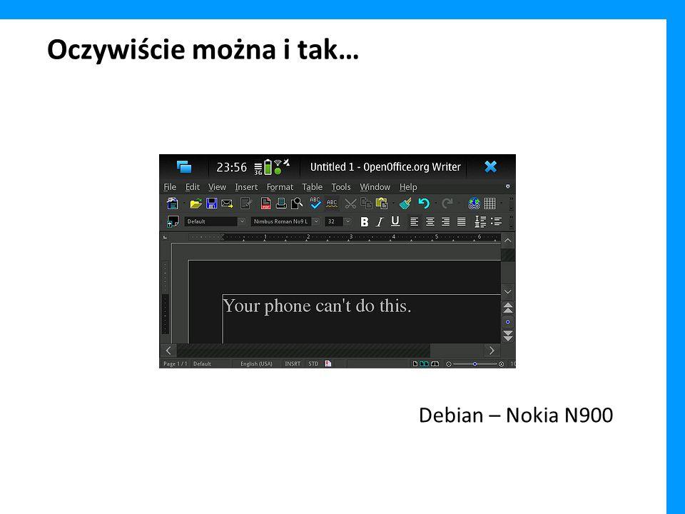 Oczywiście można i tak… Debian – Nokia N900