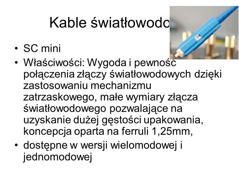 Kable światłowodowe SC mini Właściwości: Wygoda i pewność połączenia złączy światłowodowych dzięki zastosowaniu mechanizmu zatrzaskowego, małe wymiary