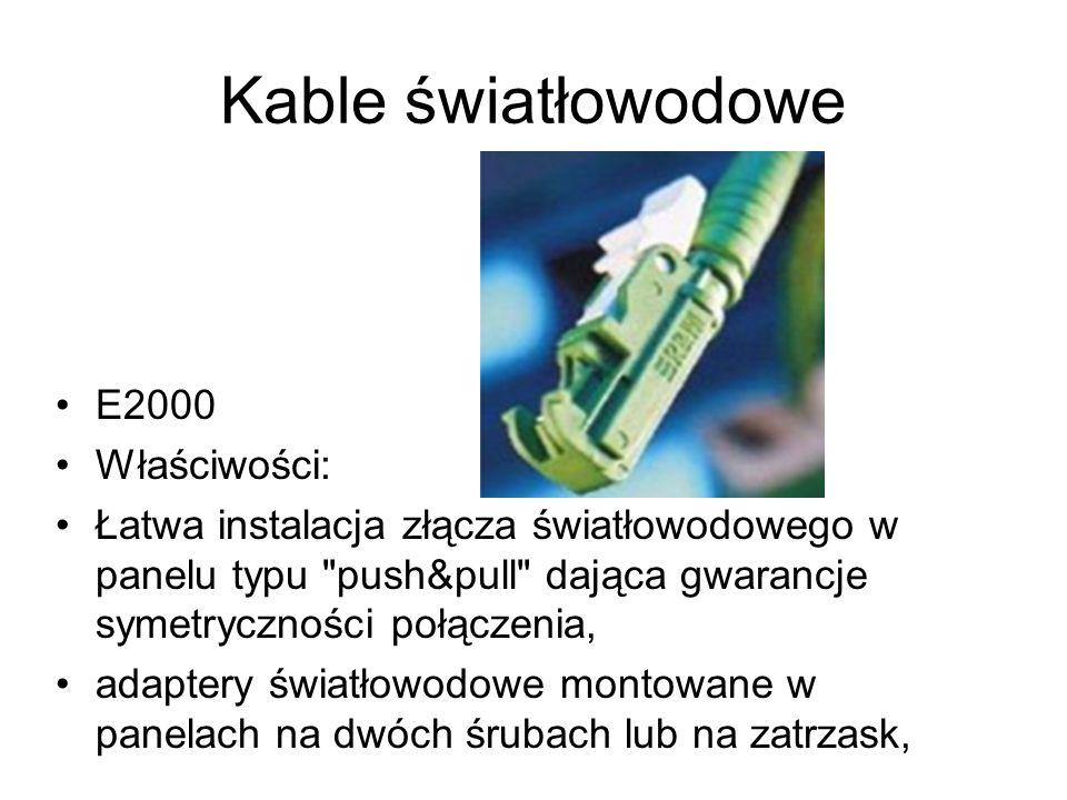 Kable światłowodowe E2000 Właściwości: Łatwa instalacja złącza światłowodowego w panelu typu