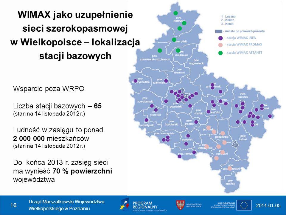 2014-01-05 Urząd Marszałkowski Województwa Wielkopolskiego w Poznaniu 16 WIMAX jako uzupełnienie sieci szerokopasmowej w Wielkopolsce – lokalizacja st