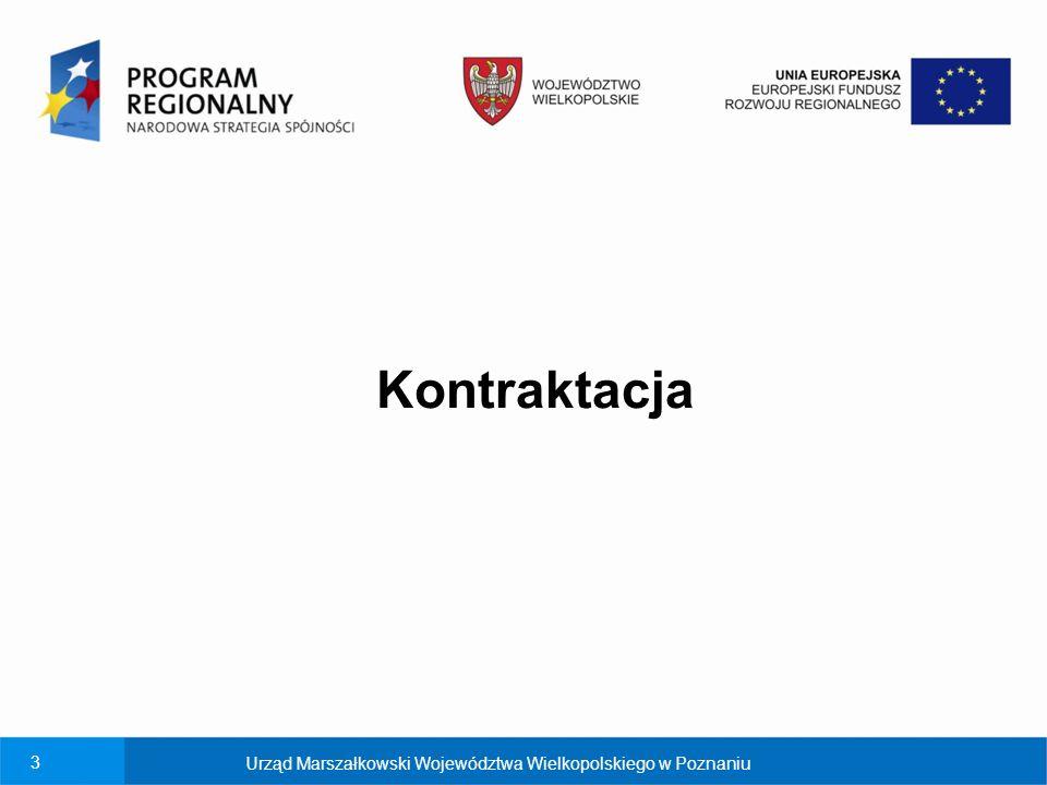 3 Kontraktacja Urząd Marszałkowski Województwa Wielkopolskiego w Poznaniu