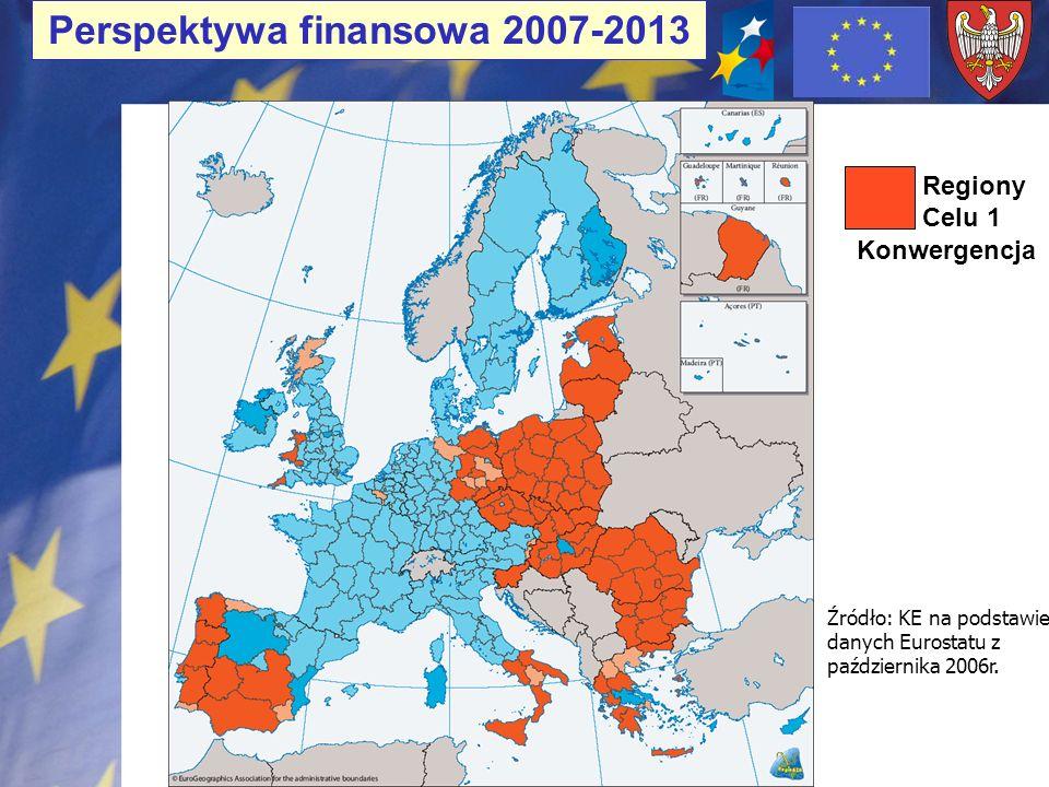 Perspektywa finansowa 2007-2013 Konwergencja Źródło: KE na podstawie danych Eurostatu z października 2006r. Regiony Celu 1