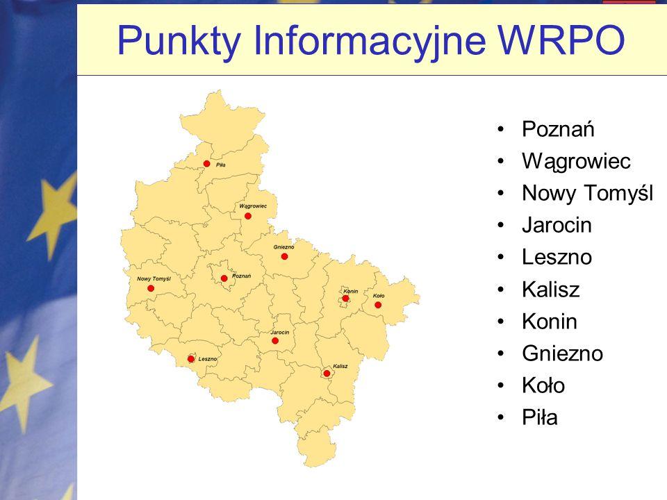 Punkty Informacyjne WRPO Poznań Wągrowiec Nowy Tomyśl Jarocin Leszno Kalisz Konin Gniezno Koło Piła