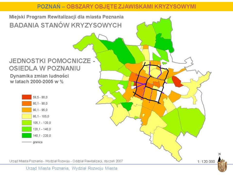 Urząd Miasta Poznania, Wydział Rozwoju Miasta POZNAŃ – OBSZARY OBJĘTE ZJAWISKAMI KRYZYSOWYMI