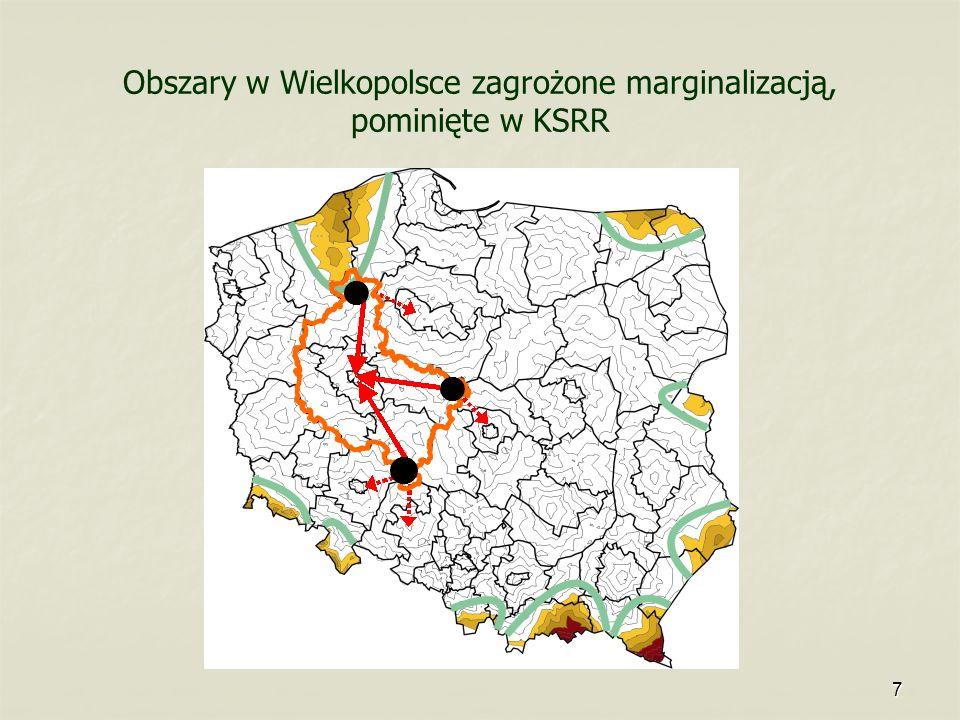 7 Obszary w Wielkopolsce zagrożone marginalizacją, pominięte w KSRR