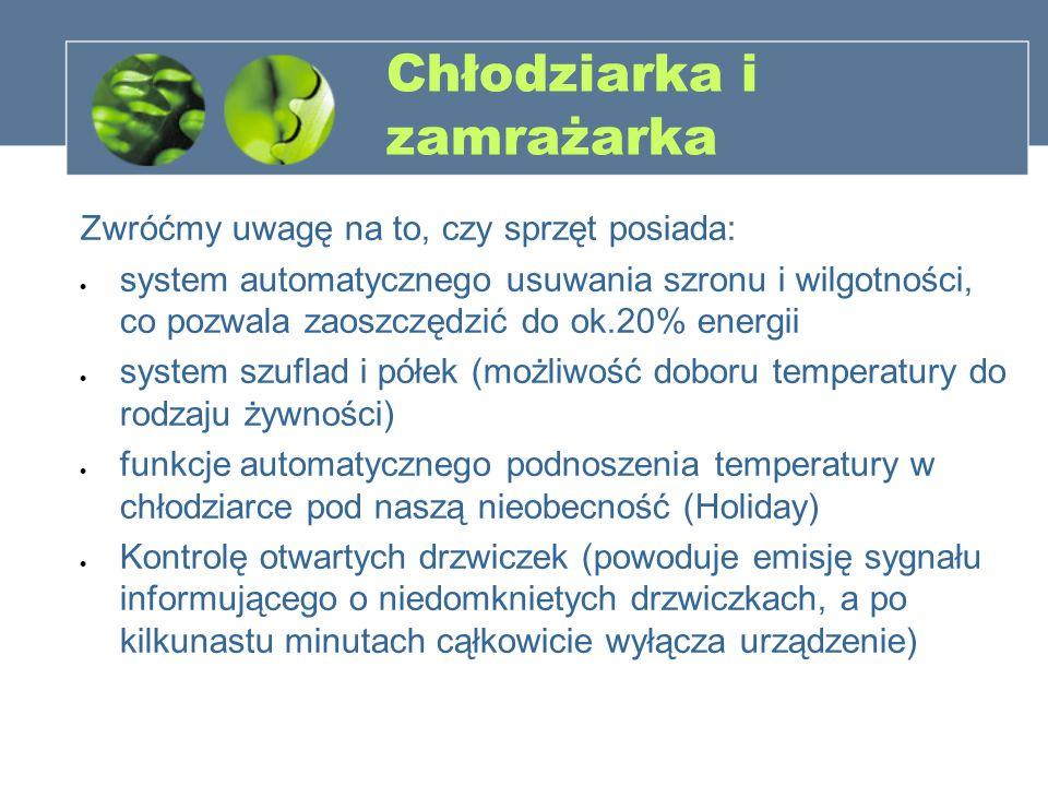 Chłodziarka i zamrażarka Zwróćmy uwagę na to, czy sprzęt posiada: system automatycznego usuwania szronu i wilgotności, co pozwala zaoszczędzić do ok.2