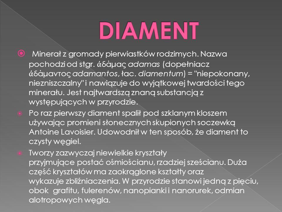 Minerał z gromady pierwiastków rodzimych.Nazwa pochodzi od stgr.