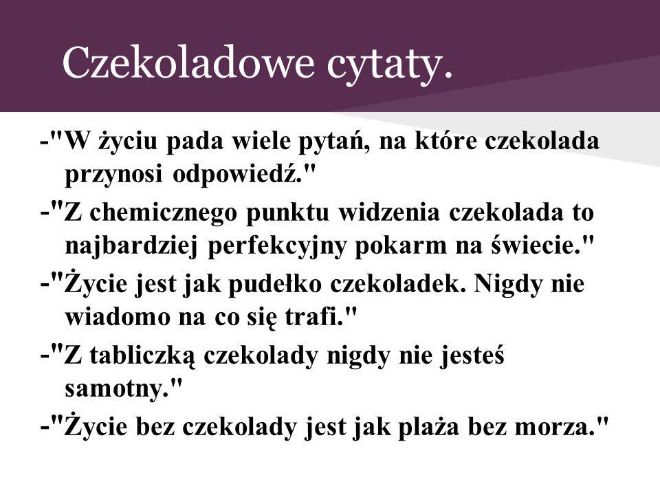 Czekoladowe cytaty. -