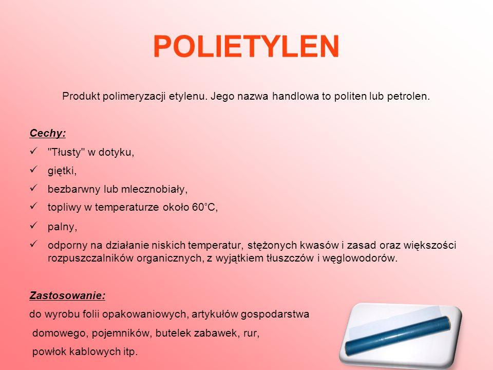 POLIPROPYLEN Jest tworzywem otrzymywanym poprzez polimeryzację propenu.