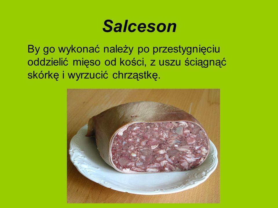 Salceson By go wykonać należy po przestygnięciu oddzielić mięso od kości, z uszu ściągnąć skórkę i wyrzucić chrząstkę.