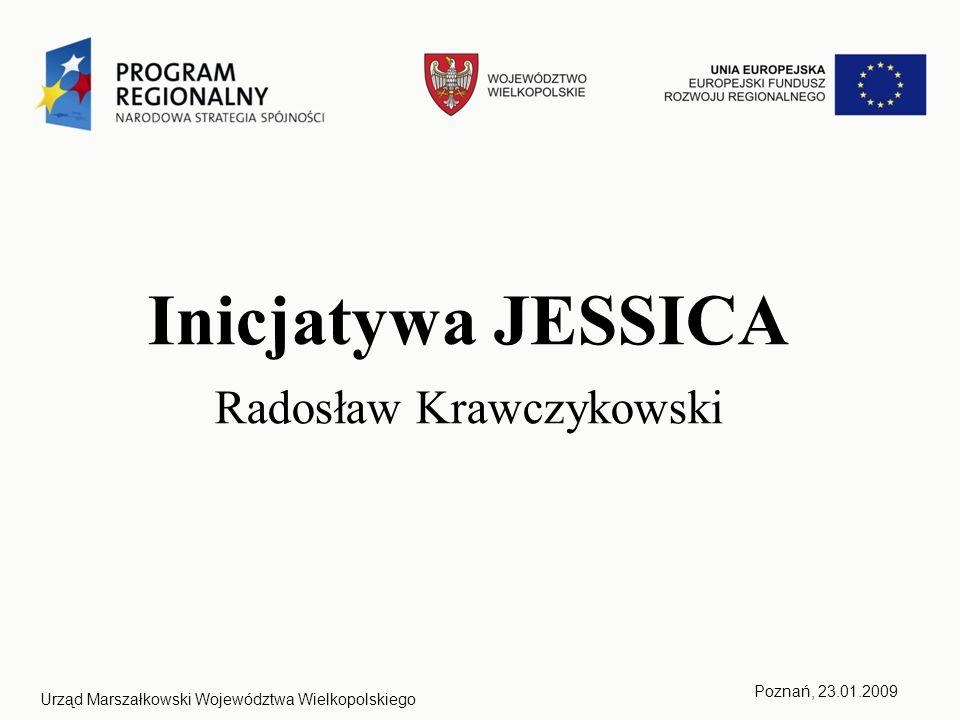 2Urząd Marszałkowski Województwa WielkopolskiegoPoznań, 23.01.2009 JESSICA - Joint European Support for Sustainable Investment in City Areas – wspólna inicjatywa Komisji Europejskiej, EBI oraz Banku Rozwoju Rady Europy mająca na celu wspieranie rozwoju obszarów miejskich.