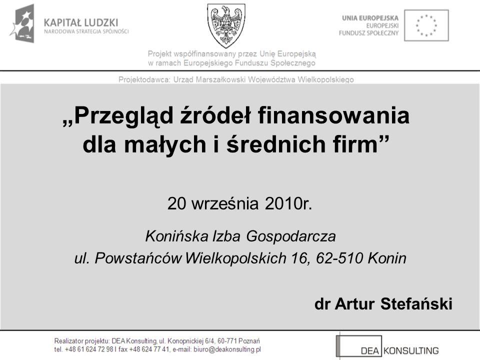 Przegląd źródeł finansowania dla małych i średnich firm 20 września 2010r.