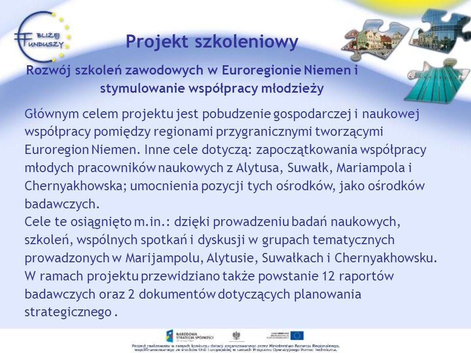 Głównym celem projektu jest pobudzenie gospodarczej i naukowej współpracy pomiędzy regionami przygranicznymi tworzącymi Euroregion Niemen. Inne cele d