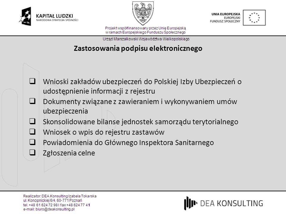Zastosowania podpisu elektronicznego Wnioski zakładów ubezpieczeń do Polskiej Izby Ubezpieczeń o udostępnienie informacji z rejestru Dokumenty związan