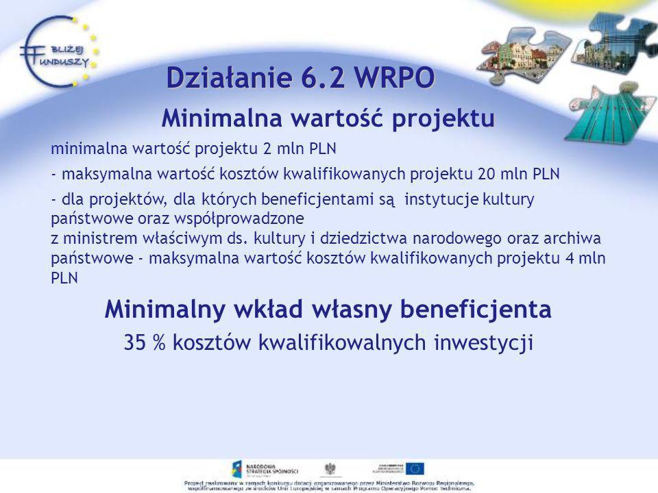 u Minimalna wartość projektu minimalna wartość projektu 2 mln PLN - maksymalna wartość kosztów kwalifikowanych projektu 20 mln PLN - dla projektów, dl