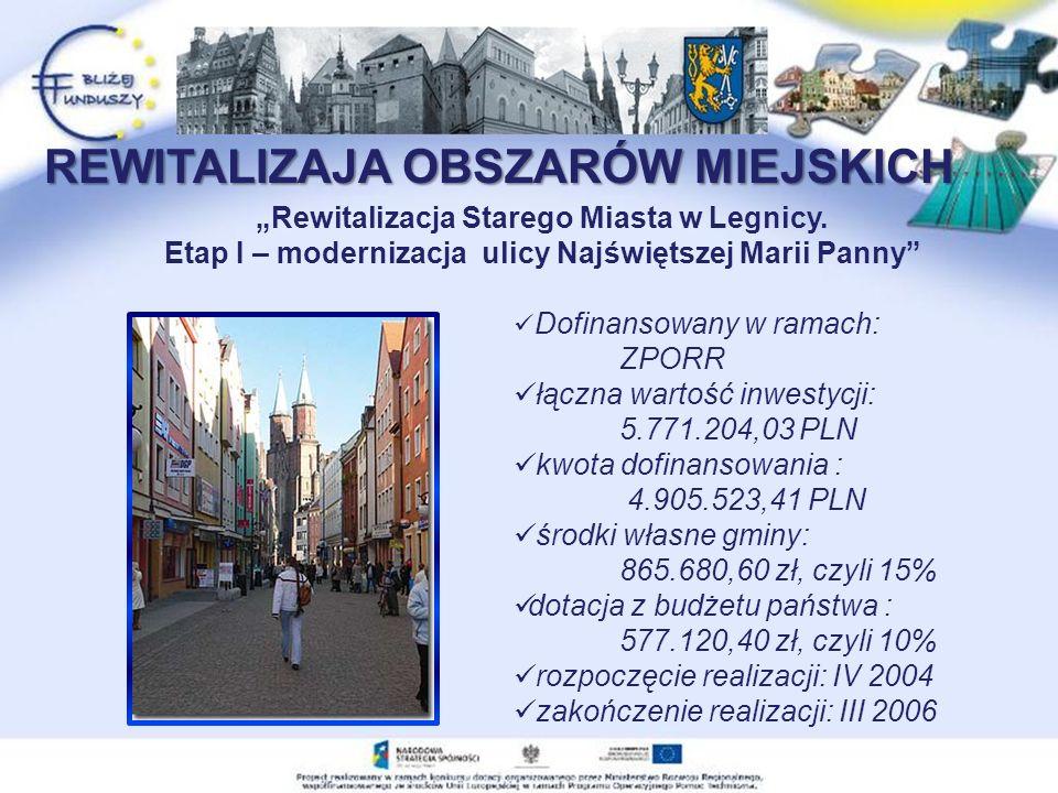 Rewitalizacja Starego Miasta w Legnicy.