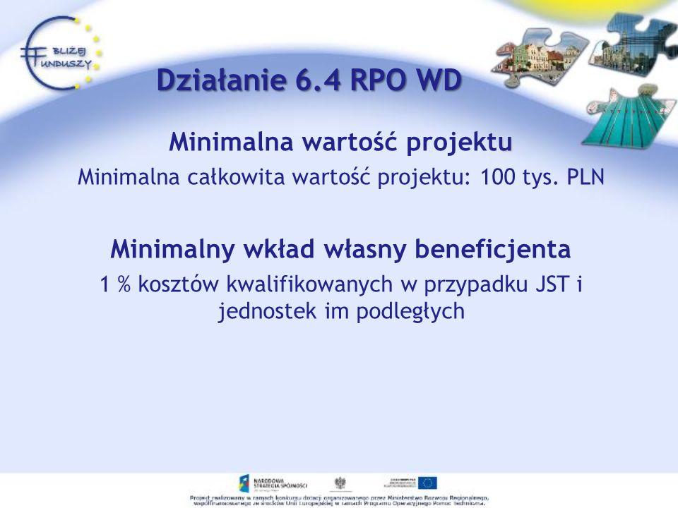 u Minimalna wartość projektu Minimalna całkowita wartość projektu: 100 tys.