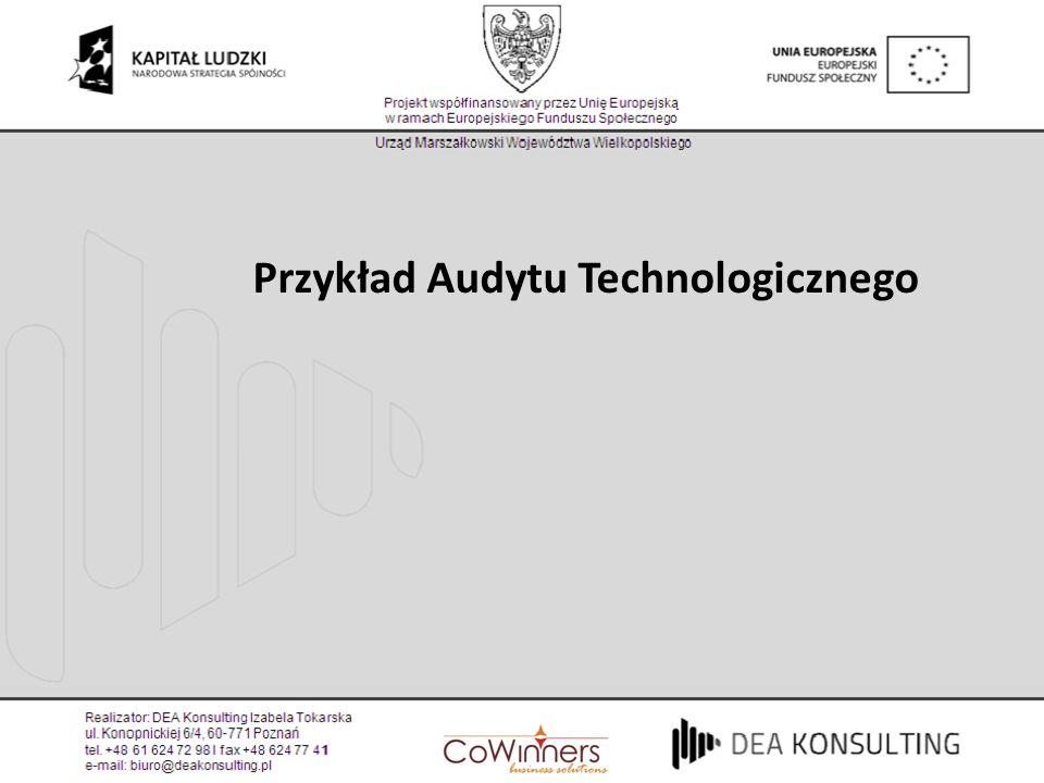 Przykład Audytu Technologicznego