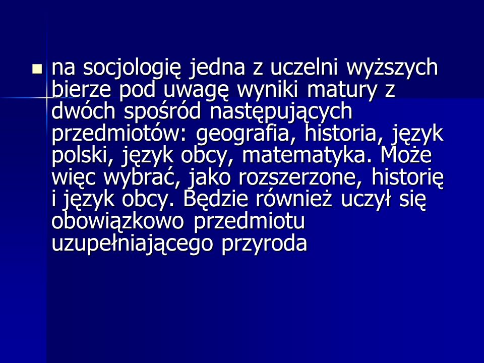 na socjologię jedna z uczelni wyższych bierze pod uwagę wyniki matury z dwóch spośród następujących przedmiotów: geografia, historia, język polski, ję