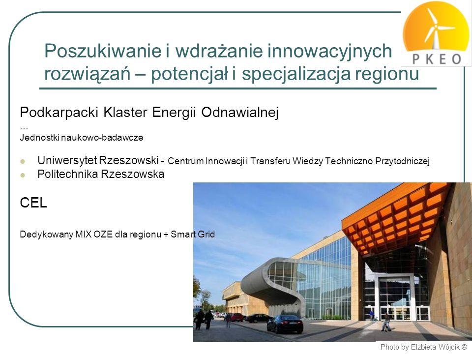 Poszukiwanie i wdrażanie innowacyjnych rozwiązań – potencjał i specjalizacja regionu Podkarpacki Klaster Energii Odnawialnej … Jednostki naukowo-badaw