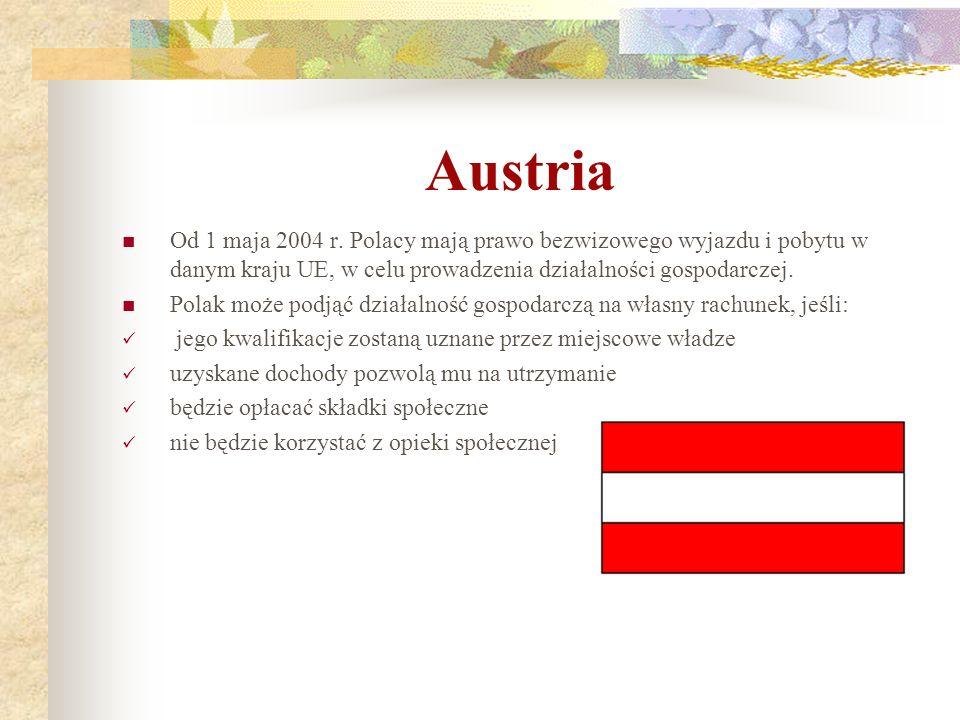 Austria Od 1 maja 2004 r. Polacy mają prawo bezwizowego wyjazdu i pobytu w danym kraju UE, w celu prowadzenia działalności gospodarczej. Polak może po