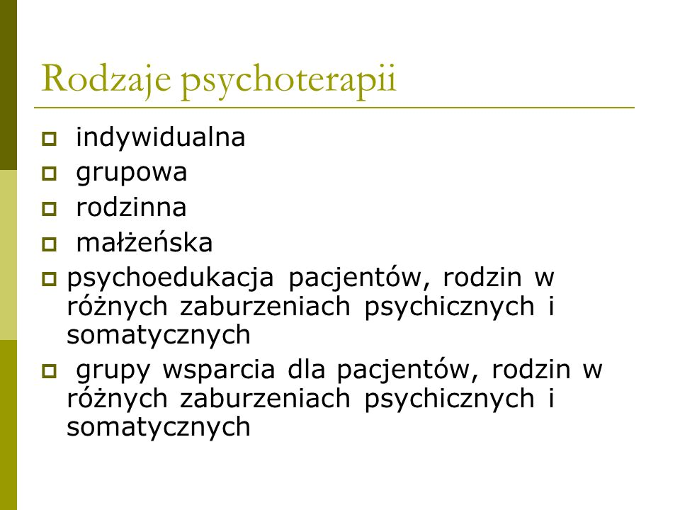 Kryteria do psychoterapii indywidualnej 1.Norma intelektualna (zazwyczaj) 2.