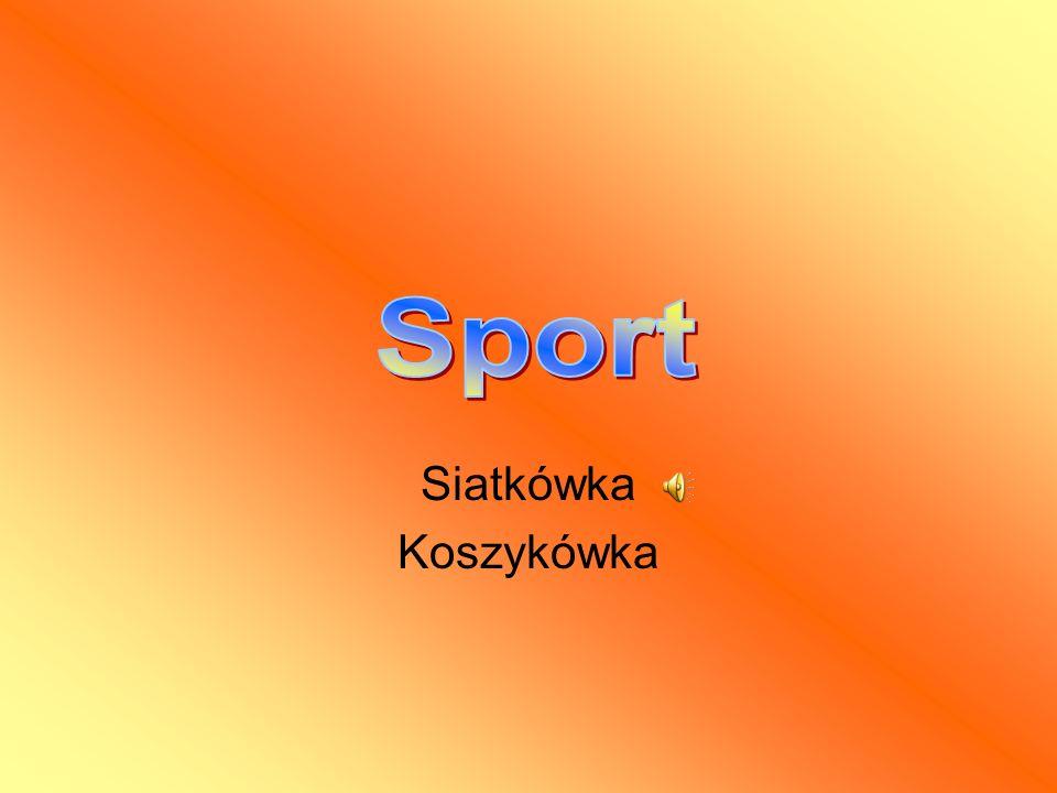 Menu Wstęp Sport Siatkówka Zagrywka Punkty Cel gry Koszykówka Zasady gry Punkty Boisko Aut i faule Koniec