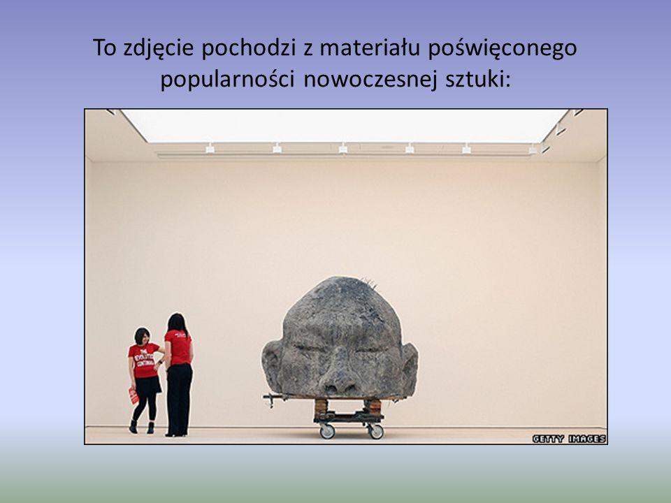 To zdjęcie pochodzi z materiału poświęconego popularności nowoczesnej sztuki: