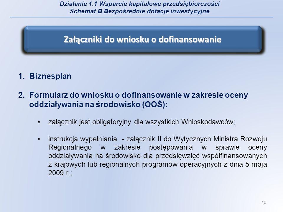 wnioskodawcy zobowiązani są do złożenia załącznika nr 2 wypełnionego zgodnie z Wytycznymi Ministra Rozwoju Regionalnego z dnia 5 maja 2009r.