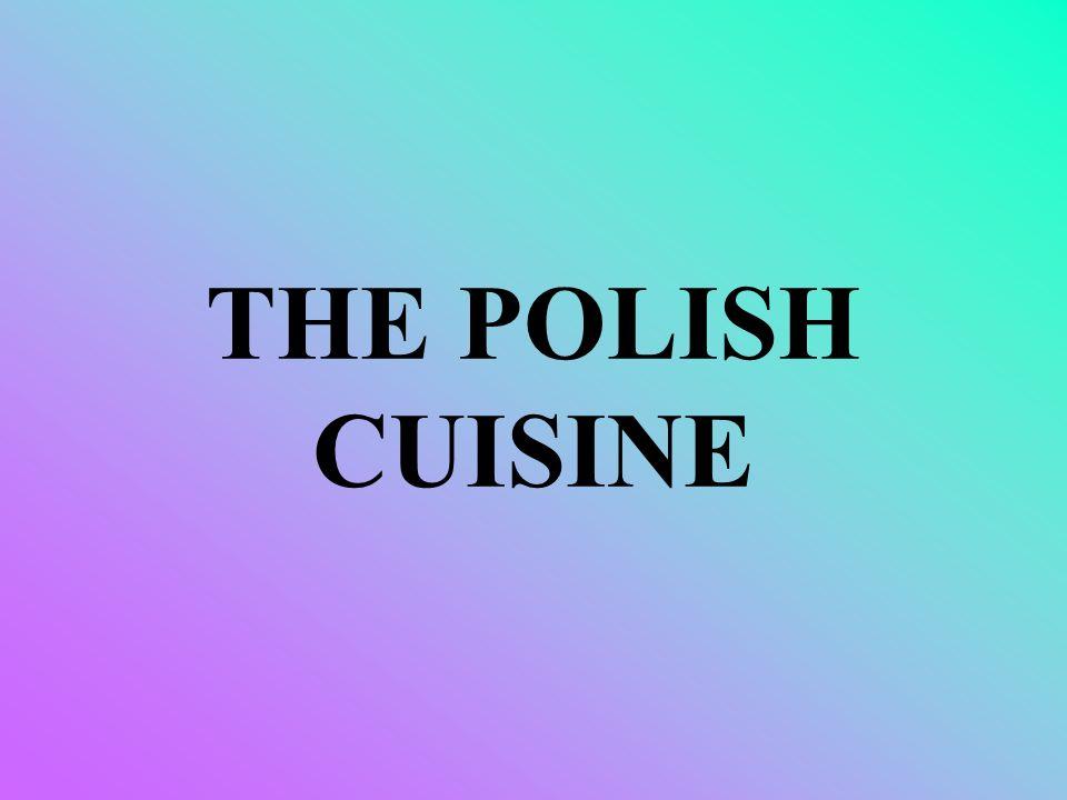 THE POLISH CUISINE