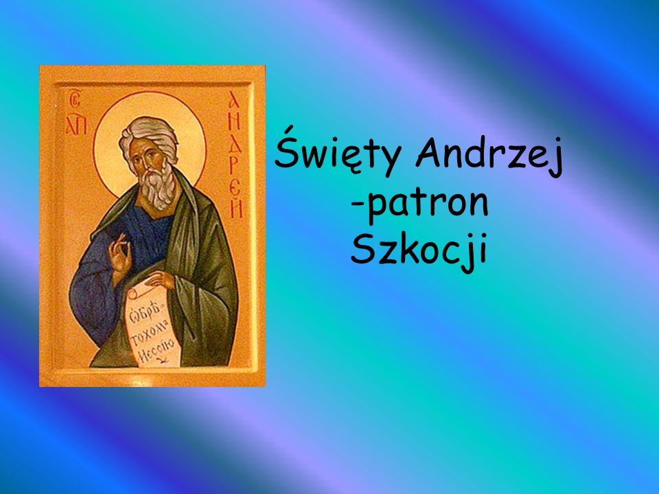 Święty Andrzej -patron Szkocji