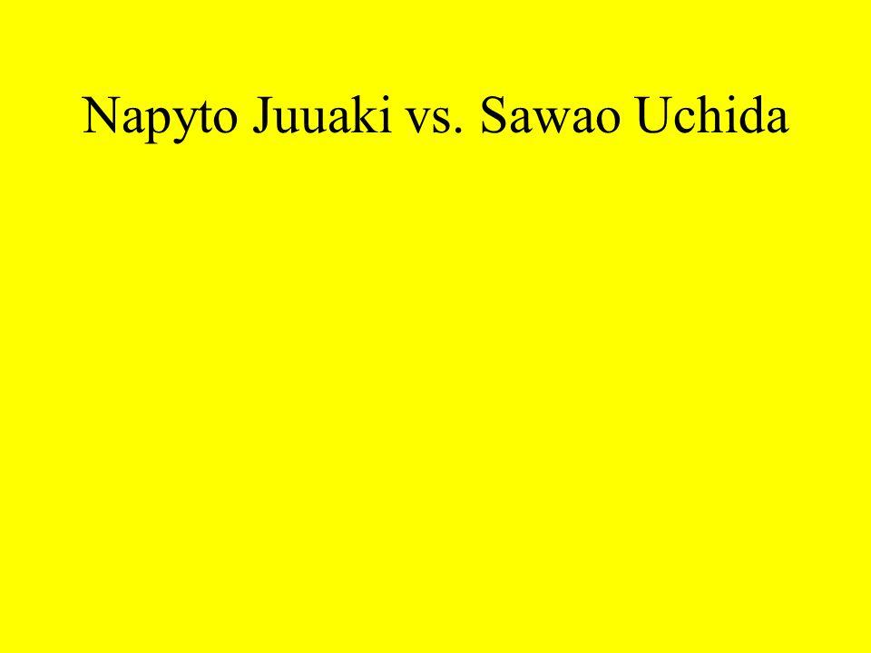 Napyto Juuaki vs. Sawao Uchida