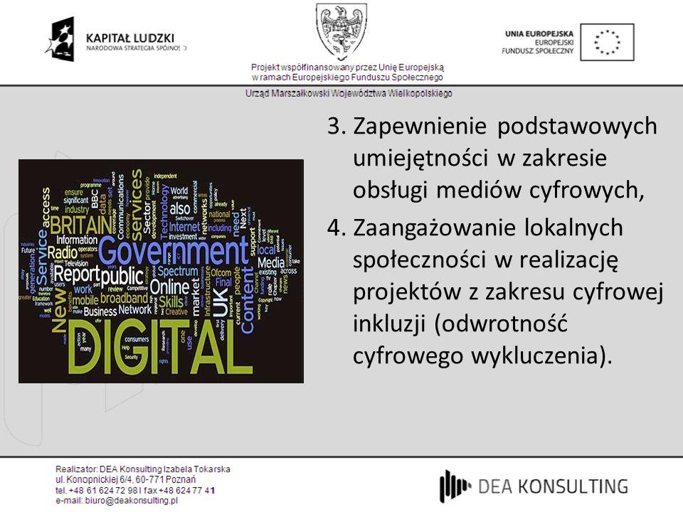 Cyfrowa Szkocja (1) 3. Zapewnienie podstawowych umiejętności w zakresie obsługi mediów cyfrowych, 4. Zaangażowanie lokalnych społeczności w realizację