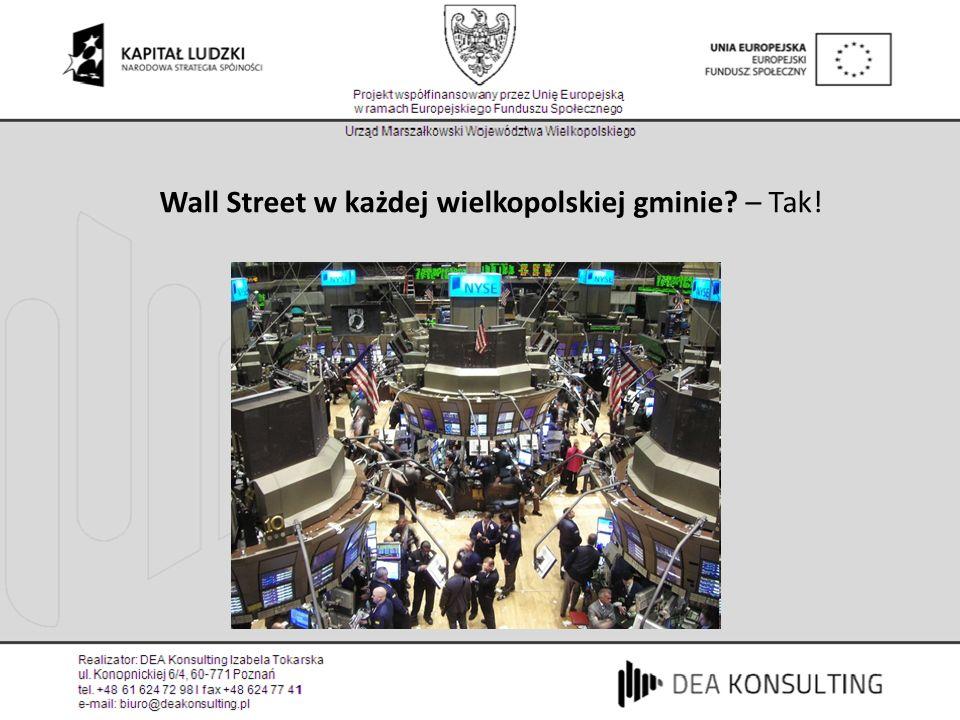 Wall Street w każdej wielkopolskiej gminie? – Tak!