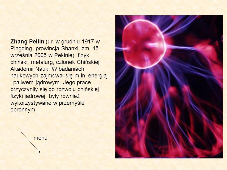 Zhang Peilin (ur. w grudniu 1917 w Pingding, prowincja Shanxi, zm. 15 września 2005 w Pekinie), fizyk chiński, metalurg, członek Chińskiej Akademii Na
