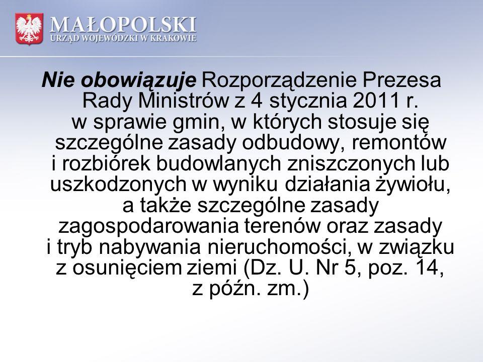 Nie obowiązuje Rozporządzenie Prezesa Rady Ministrów z 4 stycznia 2011 r. w sprawie gmin, w których stosuje się szczególne zasady odbudowy, remontów i