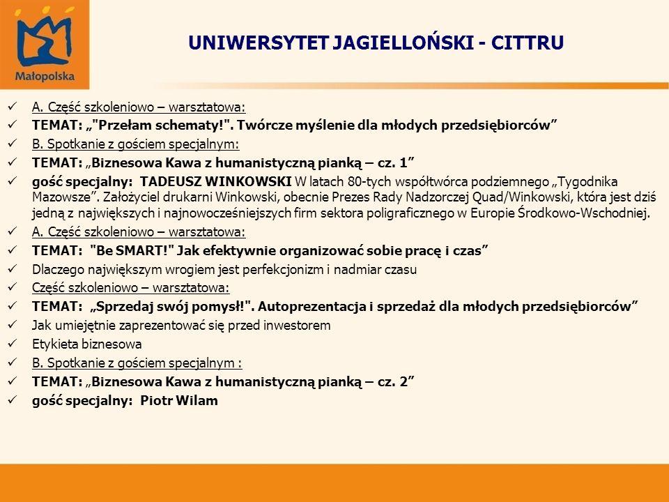 UNIWERSYTET JAGIELLOŃSKI - CITTRU A. Część szkoleniowo – warsztatowa: TEMAT: