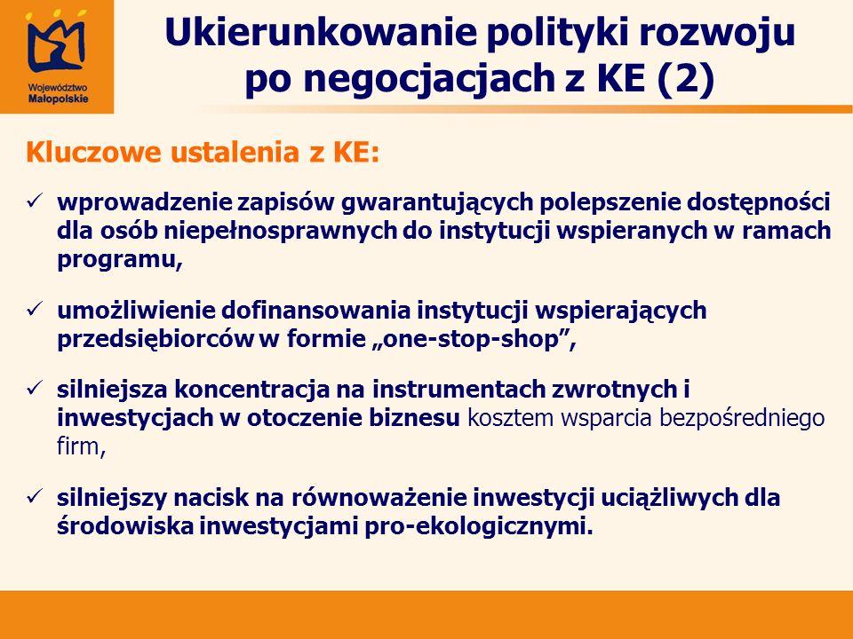Ukierunkowanie polityki rozwoju po negocjacjach z KE (2) Kluczowe ustalenia z KE: wprowadzenie zapisów gwarantujących polepszenie dostępności dla osób