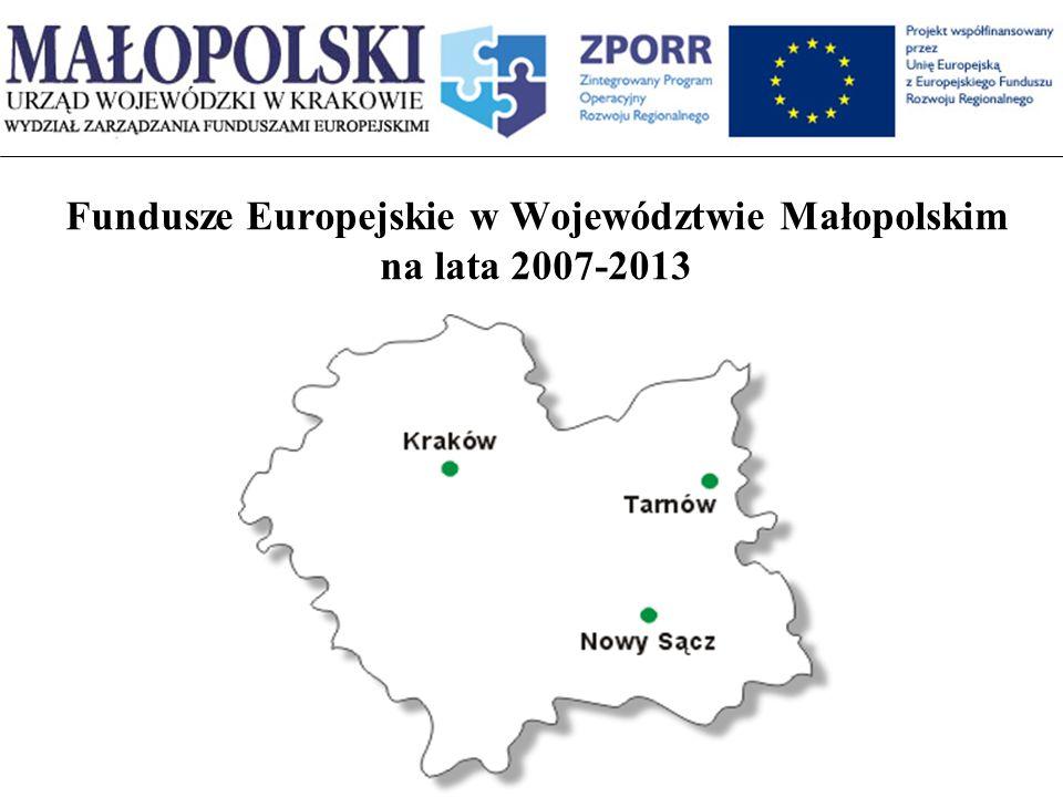 Fundusze Europejskie w Województwie Małopolskim na lata 2007-2013