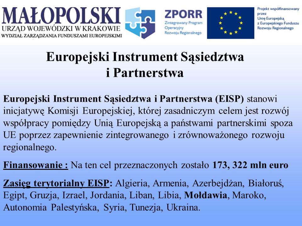 Europejski Instrument Sąsiedztwa i Partnerstwa (EISP) stanowi inicjatywę Komisji Europejskiej, której zasadniczym celem jest rozwój współpracy pomiędz