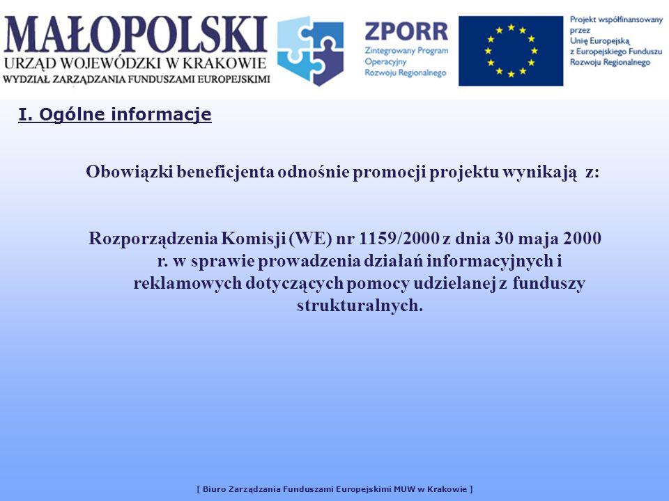 [ Biuro Zarządzania Funduszami Europejskimi MUW w Krakowie ] I.
