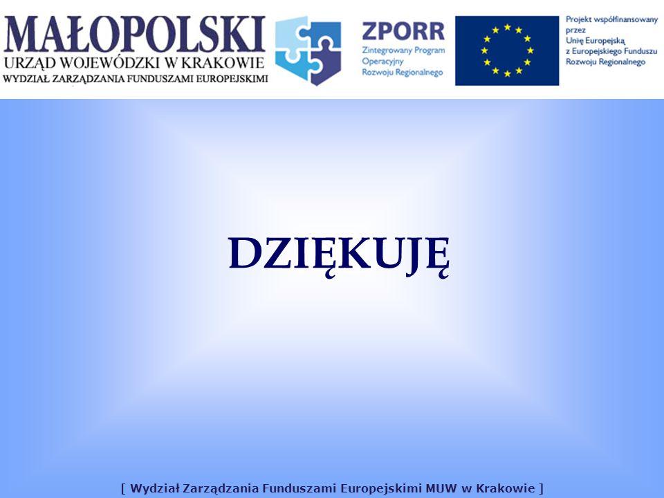 [ Wydział Zarządzania Funduszami Europejskimi MUW w Krakowie ] DZIĘKUJĘ