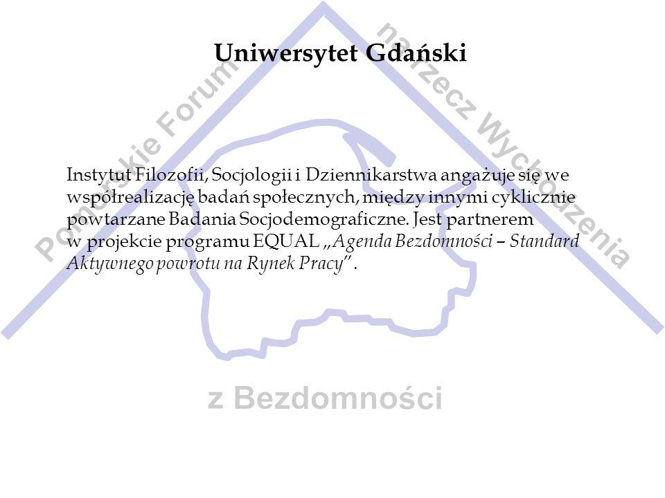 Uniwersytet Gdański Instytut Filozofii, Socjologii i Dziennikarstwa angażuje się we współrealizację badań społecznych, między innymi cyklicznie powtar
