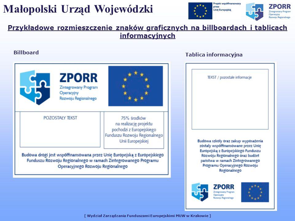 Małopolski Urząd Wojewódzki [ Wydział Zarządzania Funduszami Europejskimi MUW w Krakowie ] Przykładowe rozmieszczenie znaków graficznych na billboarda