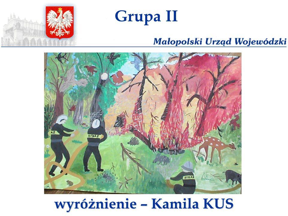 Grupa II wyróżnienie – Kamila KUS