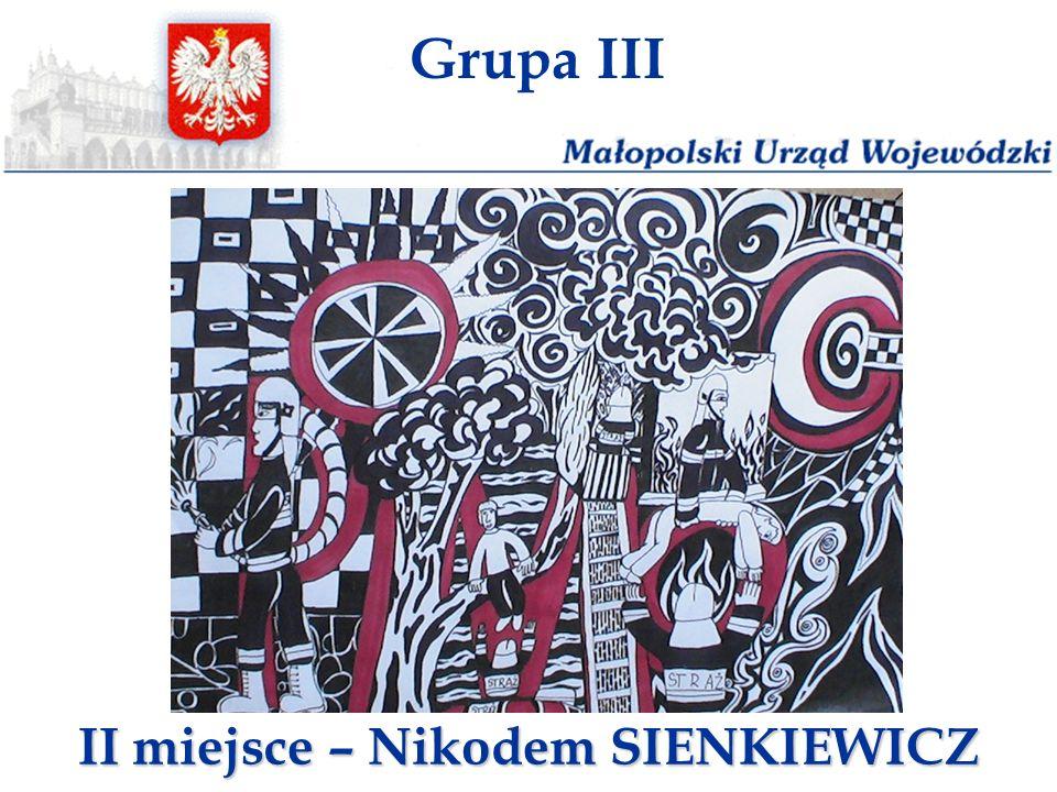 Grupa III II miejsce – Nikodem SIENKIEWICZ